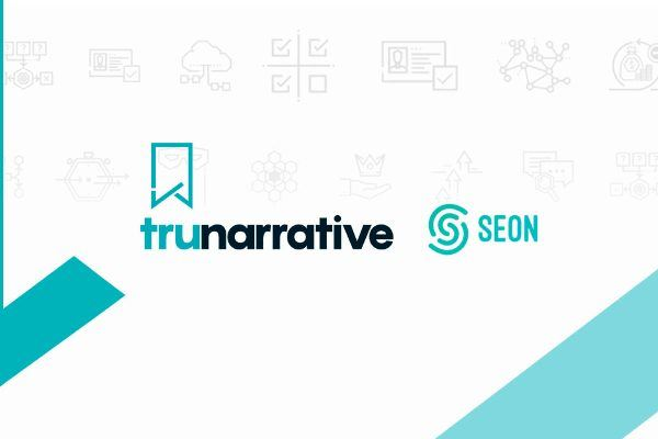 TruNarrative-SEON-Partnership