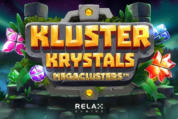 Новый слот Kluster Krystals Megaclusters от Relax Gaming