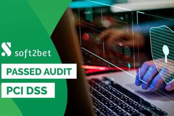 Soft2bet получили аккредитацию PCI DSS